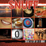 REVIEW: SNUFF - THERE'S A LOT OF IT ABOUT