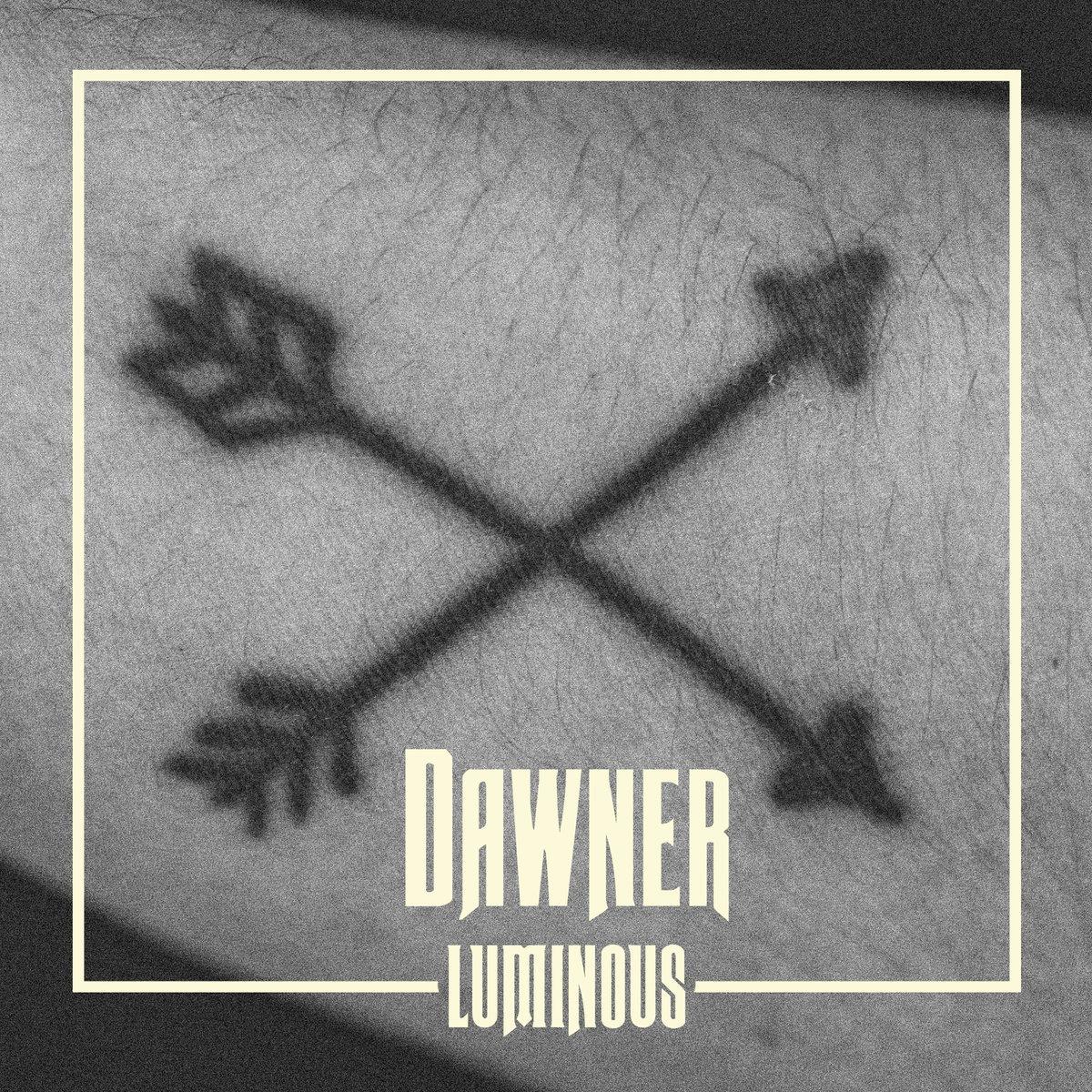 REVIEW: DAWNER – LUMINOUS