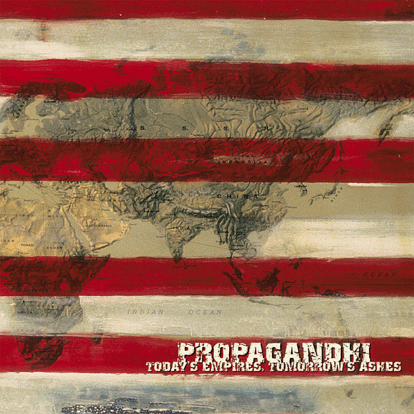 THROWBACK THURSDAY #6: PROPAGANDHI – TODAY'S EMPIRES, TOMORROW'S ASHES