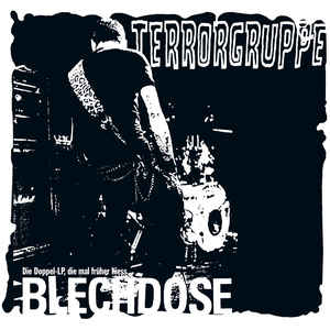THROWBACK THURSDAY #9: TERRORGRUPPE – BLECHDOSE