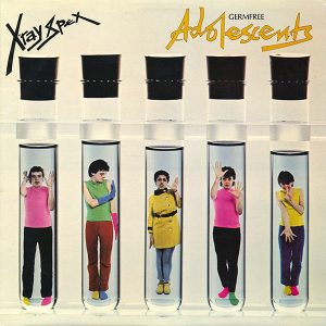 BACK TO 78: X-RAY SPEX – GERMFREE ADOLESCENCES