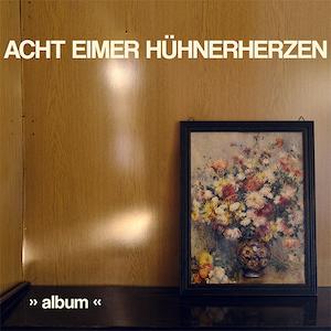NEWS: ACHT EIMER HÜHNERHERZEN – NEUE SINGLE + VIDEO