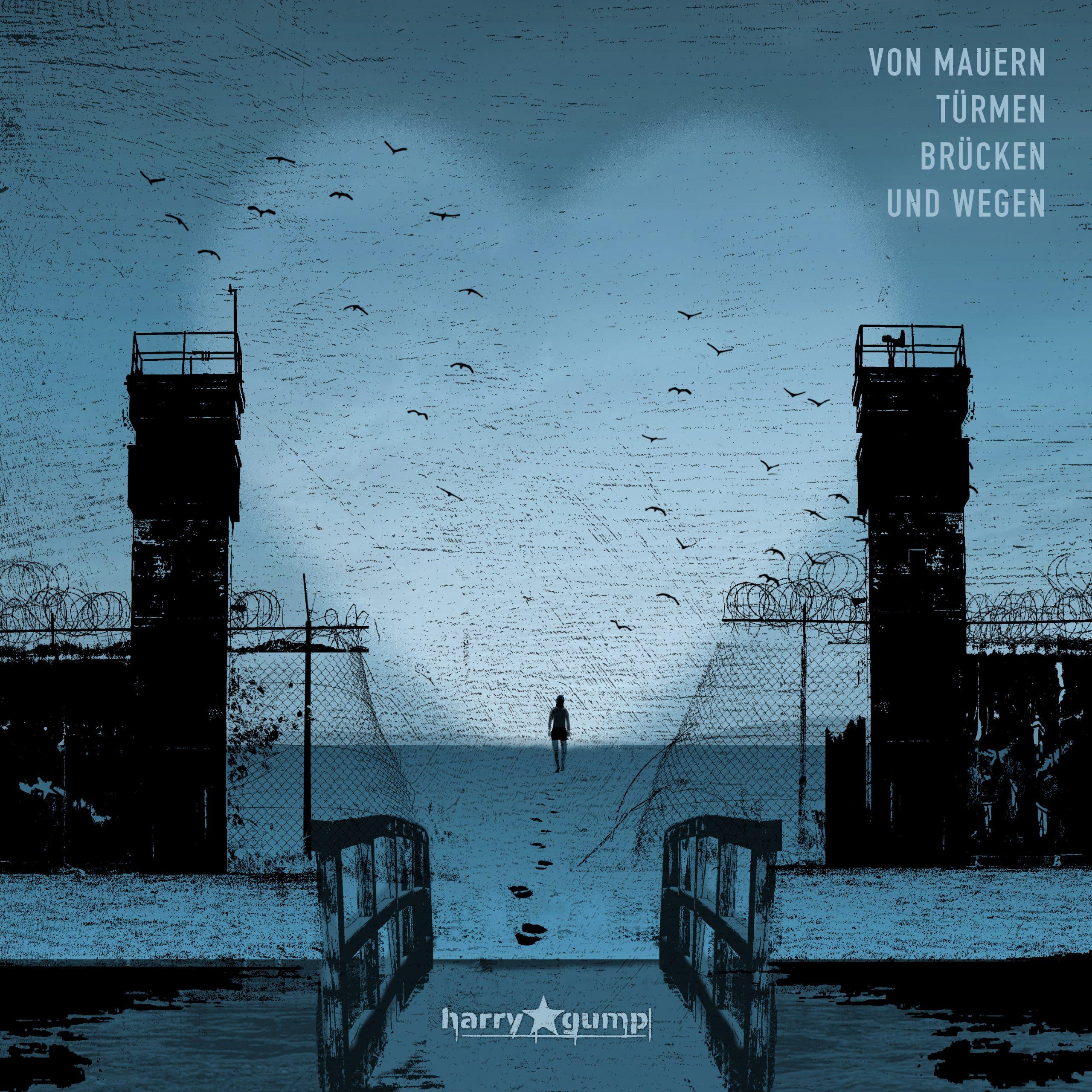 Review: Harry Gump – Von Mauern, Türmen, Brücken und Wegen