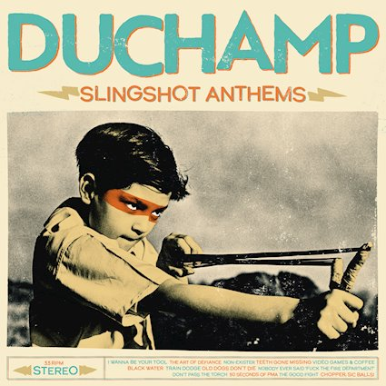 RECORD REVIEW: DUCHAMP – SLINGSHOT ANTHEMS